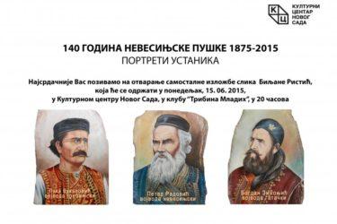 """Нови Сад, 15. јун:  Изложба """"140 година од Невесињске пушке"""""""