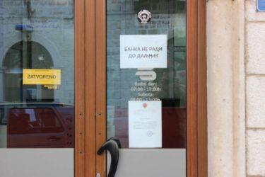 Привремена управа у Банци Српске – затворена филијала и у Требињу