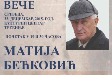 Требиње, 23. децембар: Књижевно вече Матије Бећковића