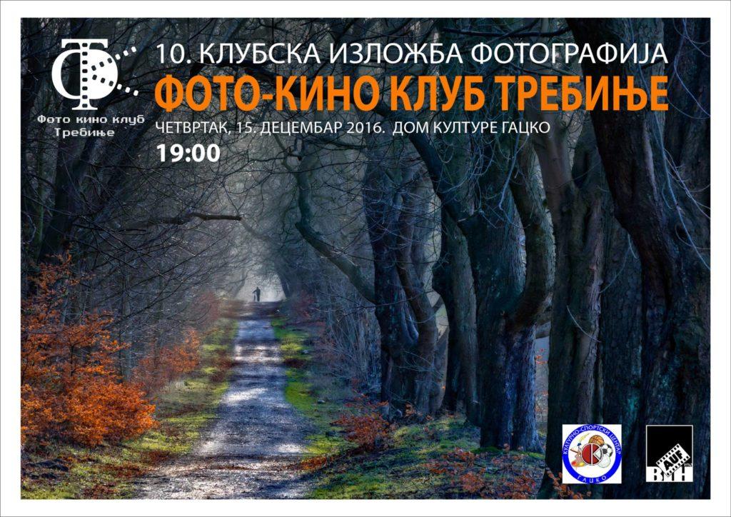 ГАЦКО, 15.12. 2016: Десета клупска изложба фотографија ФКК Требиње