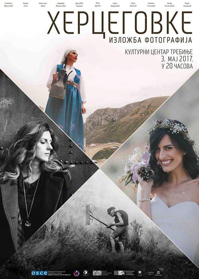 """ТРЕБИЊЕ, 3. МАЈ 2017: Изложба фотографија """"Херцеговке"""""""