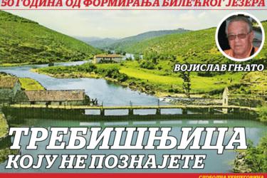 50 ГОДИНА ОД ФОРМИРАЊА БИЛЕЋКОГ ЈЕЗЕРА: Не пропустите приче о Требишњици из пера Војислава Гњата