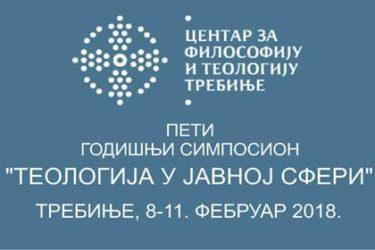 """ТРЕБИЊЕ 8-11. ФЕБРУАР 2018. ГОДИНЕ: Пети годишњи симпосион """"Теологија у јавној сфери"""""""