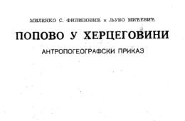 ГАЛЕРИЈА ЗНАМЕНИТИХ ХЕРЦЕГОВАЦА: Љубо Мићевић – чувар Вјетренице писао дјела за Српску Краљевску академију