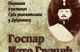 Госпар Мато Грацић - настанак и нестанак Срба римокатолика у Дубровнику
