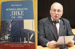 МИЛЕ РАЈЧЕВИЋ: Историја школства Лике 1752 – 1995.